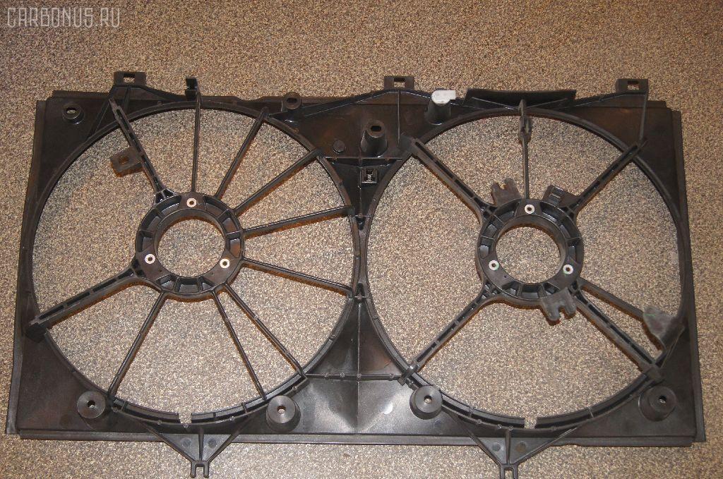 Диффузор радиатора TOYOTA CAMRY ACV40 2AZ-FE Фото 1