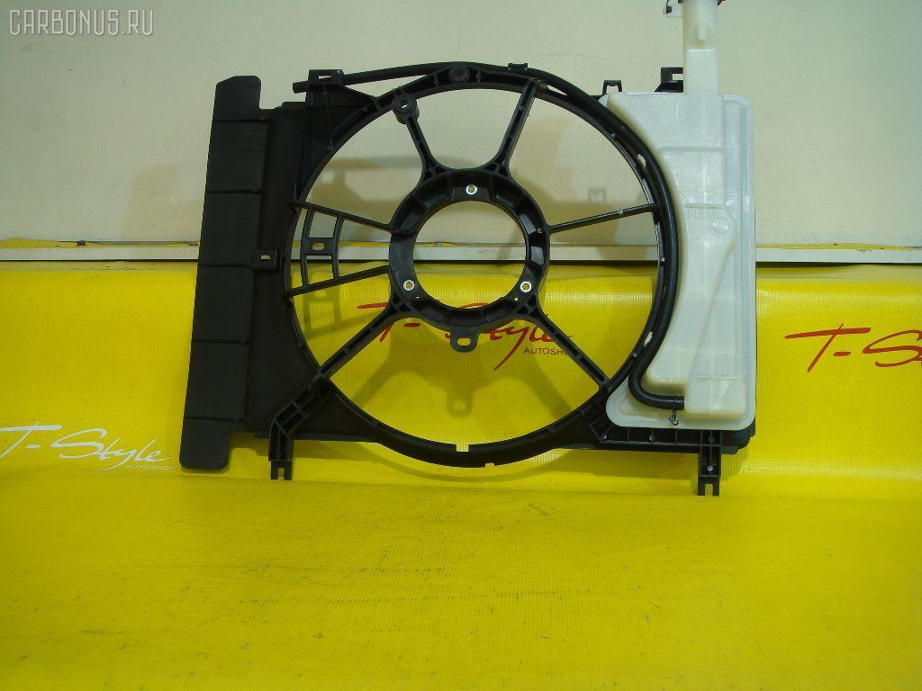 Диффузор радиатора TOYOTA IST NCP110 1NZ-FE Фото 2