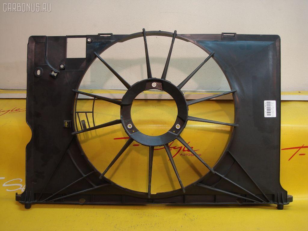 Диффузор радиатора TOYOTA COROLLA AXIO NZE141 1NZ-FE Фото 2