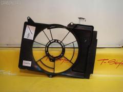 Диффузор радиатора TOYOTA PORTE NNP11 1NZFE TOYOTA 16711-21121