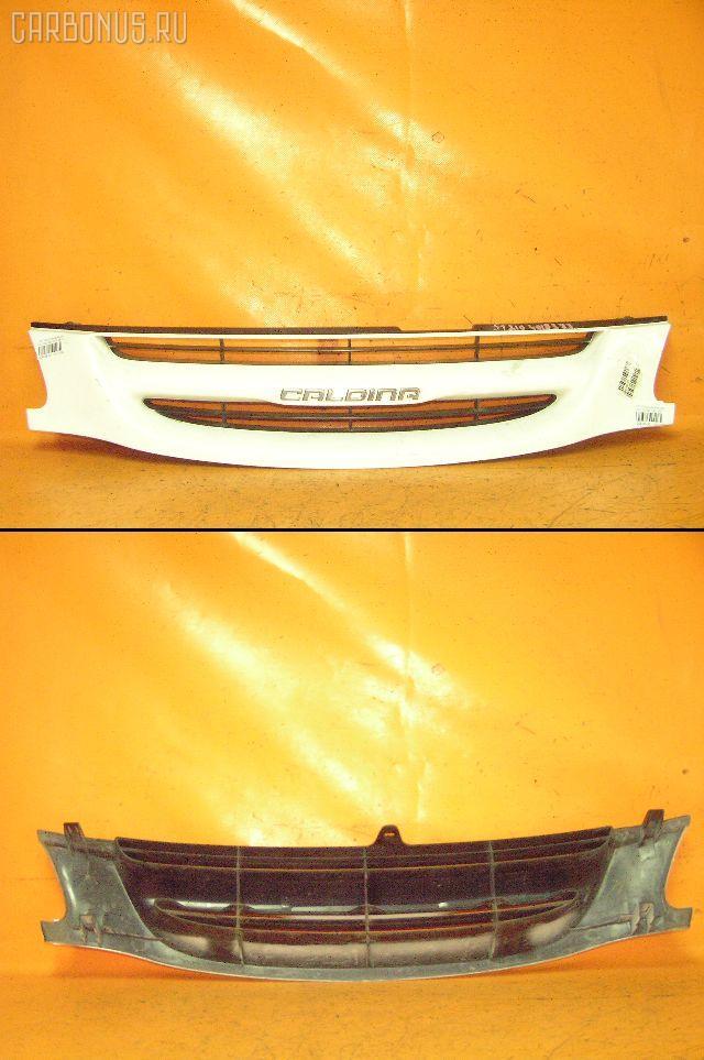 Решетка радиатора TOYOTA CALDINA ST210G. Фото 1