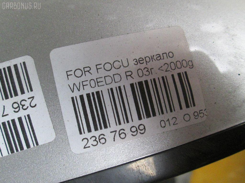 Зеркало двери боковой FORD FOCUS WF0EDD Фото 9