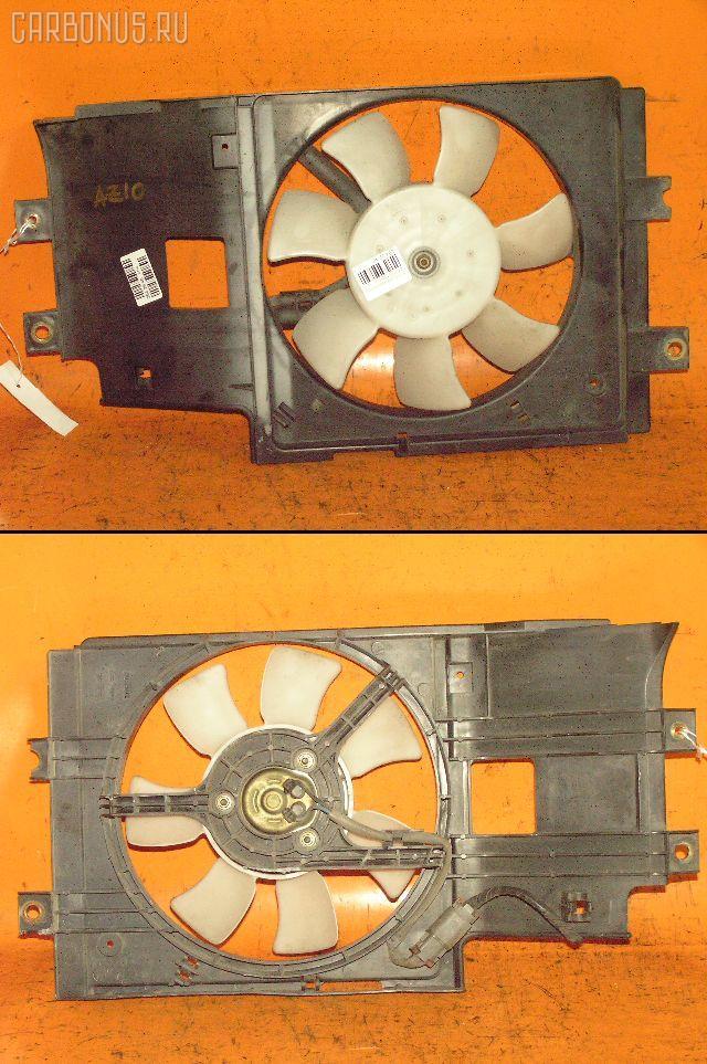 Вентилятор радиатора кондиционера NISSAN CUBE Z10 CG13DE Фото 1