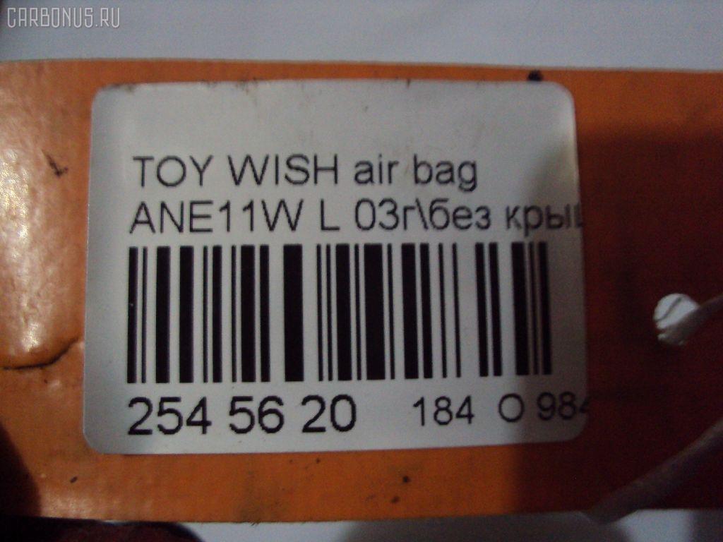 Air bag TOYOTA WISH ANE11W Фото 7