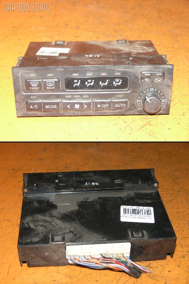 Блок управления климатконтроля TOYOTA MARK II GX100 1G-FE. Фото 7