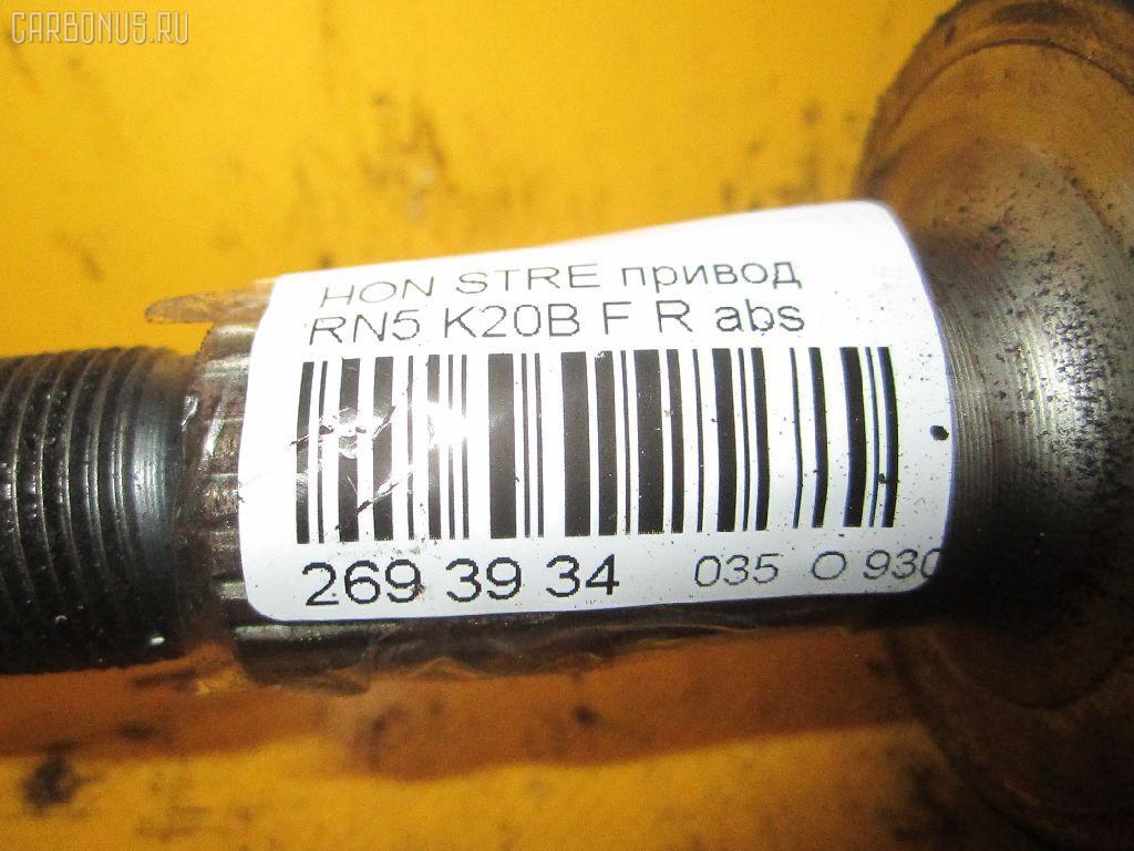 Привод HONDA STREAM RN5 K20B Фото 4