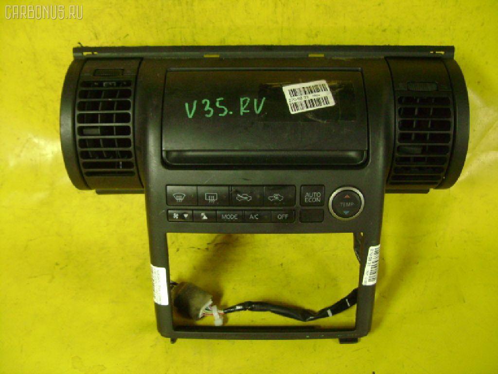 Блок управления климатконтроля NISSAN SKYLINE V35 VQ25DD. Фото 9