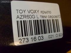 Крыло переднее Toyota Voxy AZR60G Фото 2