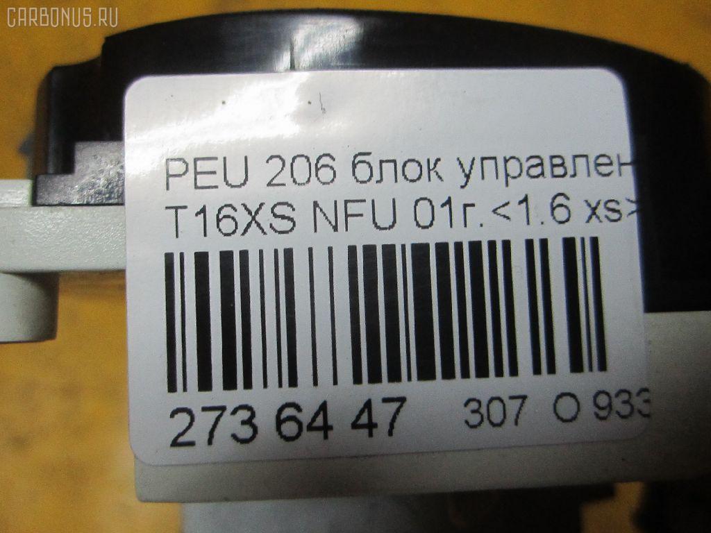 Блок управления климатконтроля PEUGEOT 206 2HNFU NFU-TU5JP4 Фото 8