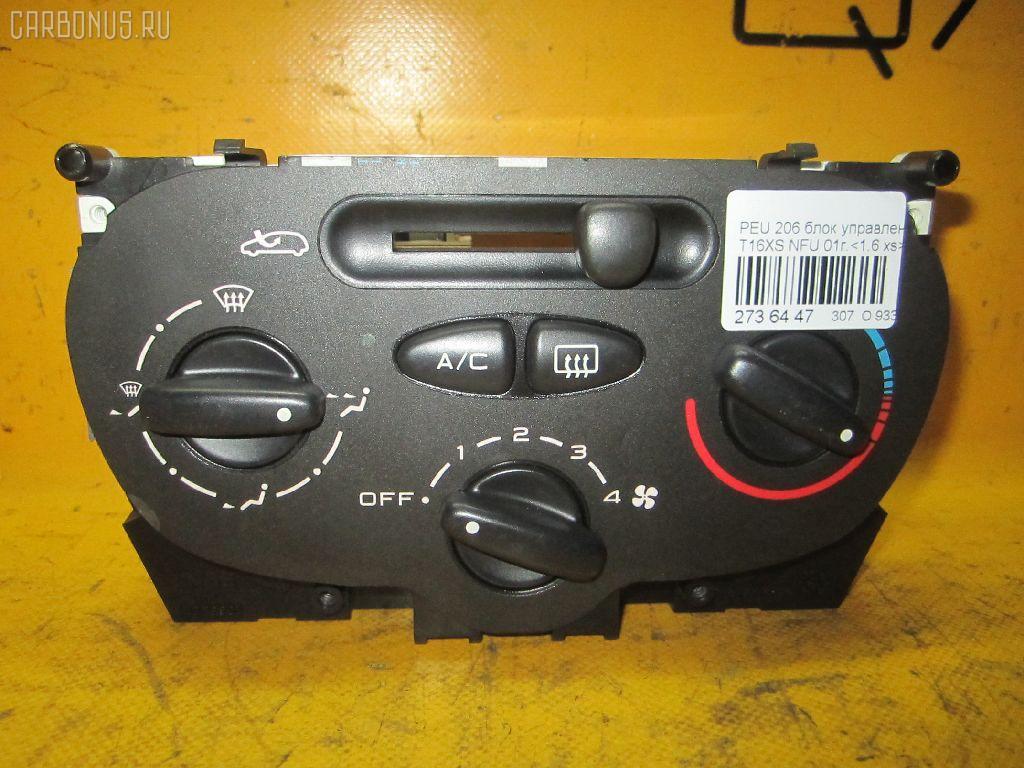 Блок управления климатконтроля PEUGEOT 206 2HNFU NFU-TU5JP4 Фото 1