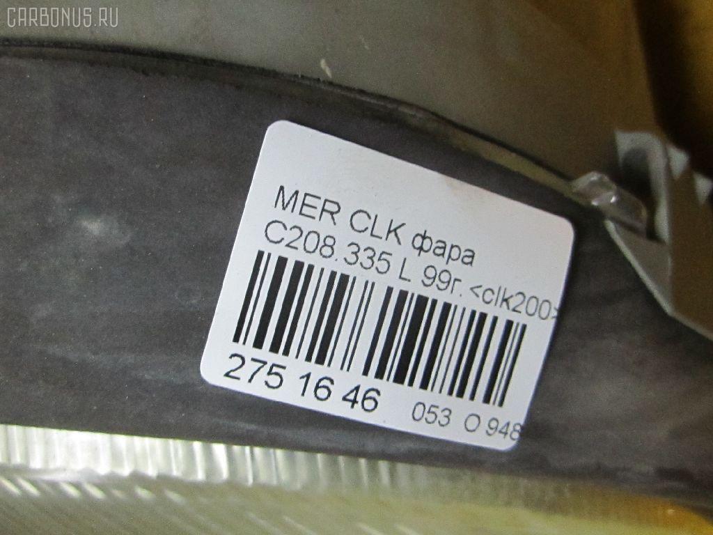 Фара MERCEDES-BENZ CLK-CLASS C208.335 Фото 9