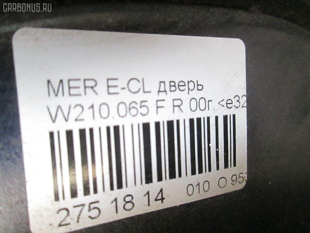 Дверь боковая MERCEDES-BENZ E-CLASS  W210.065 Фото 8