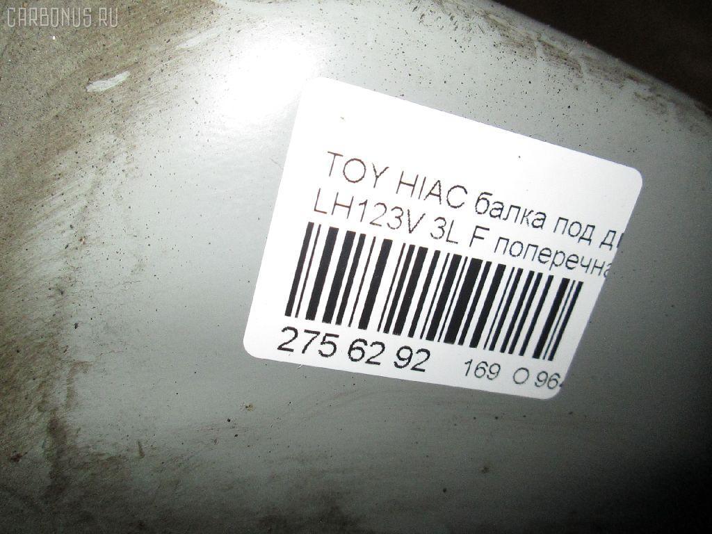 Балка под ДВС TOYOTA HIACE LH123V 3L Фото 2
