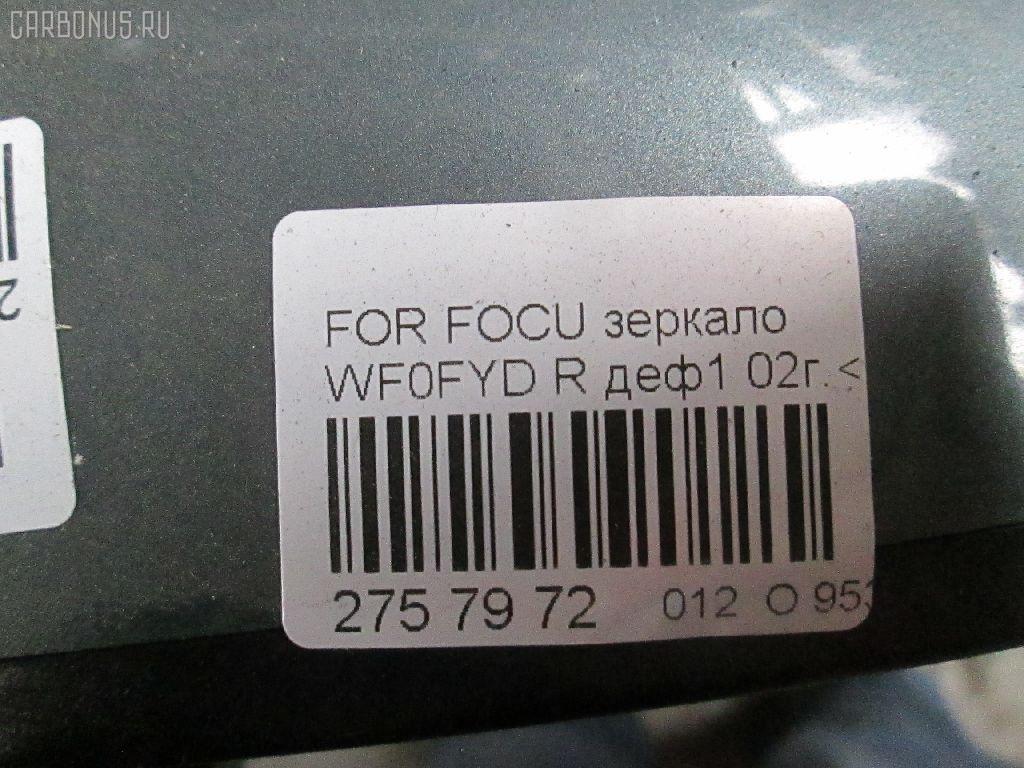 Зеркало двери боковой FORD FOCUS WF0FYD Фото 5