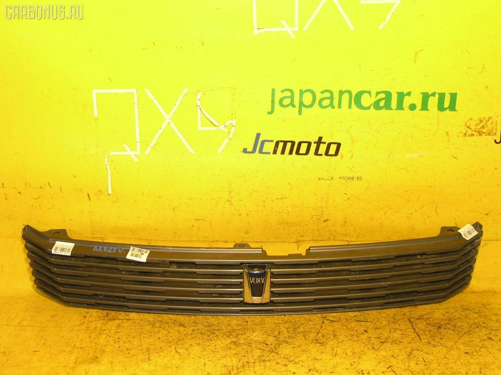 Решетка радиатора TOYOTA VOXY AZR65G. Фото 9
