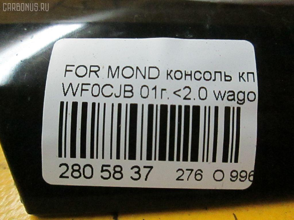 Консоль КПП FORD MONDEO III WF0CJB Фото 8