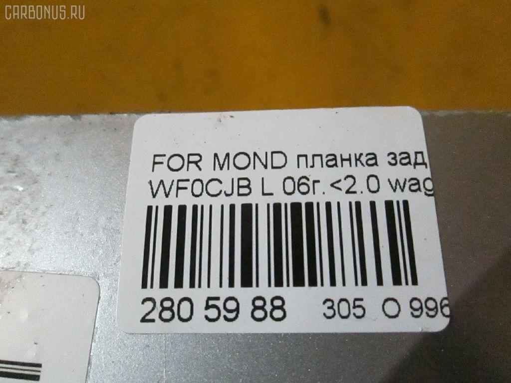 Планка задняя FORD MONDEO III WF0CJB Фото 8