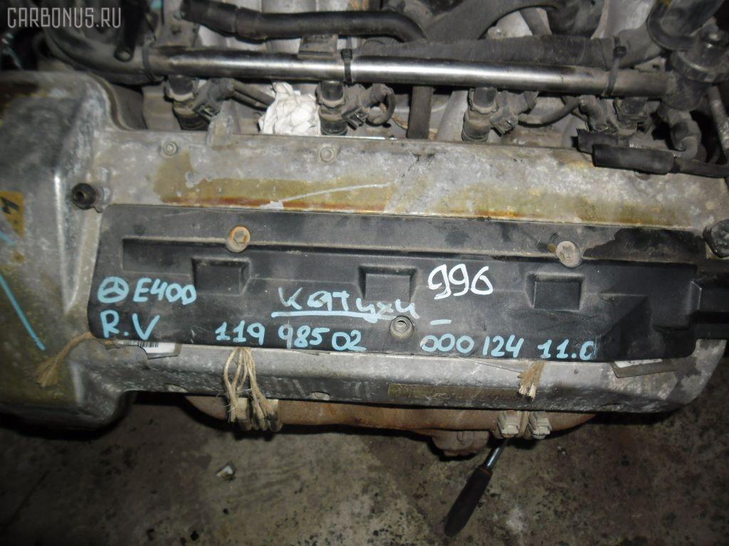Двигатель MERCEDES-BENZ E-CLASS W210.072 119.985. Фото 6