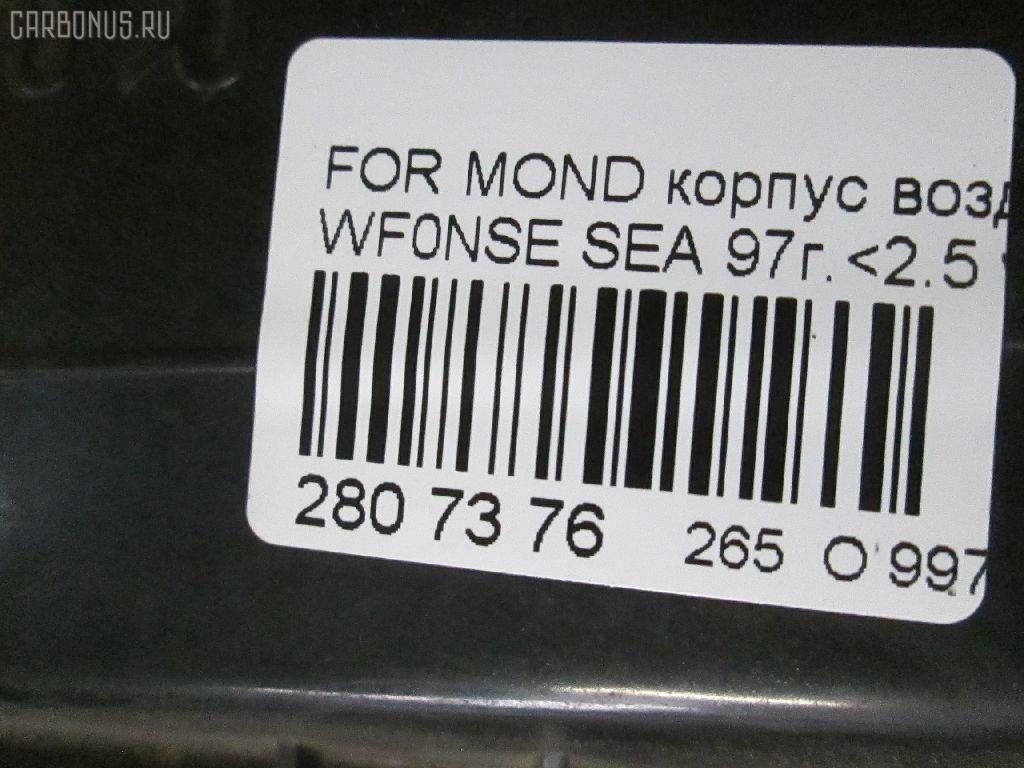 Корпус воздушного фильтра FORD MONDEO II WF0NSE SEA Фото 3