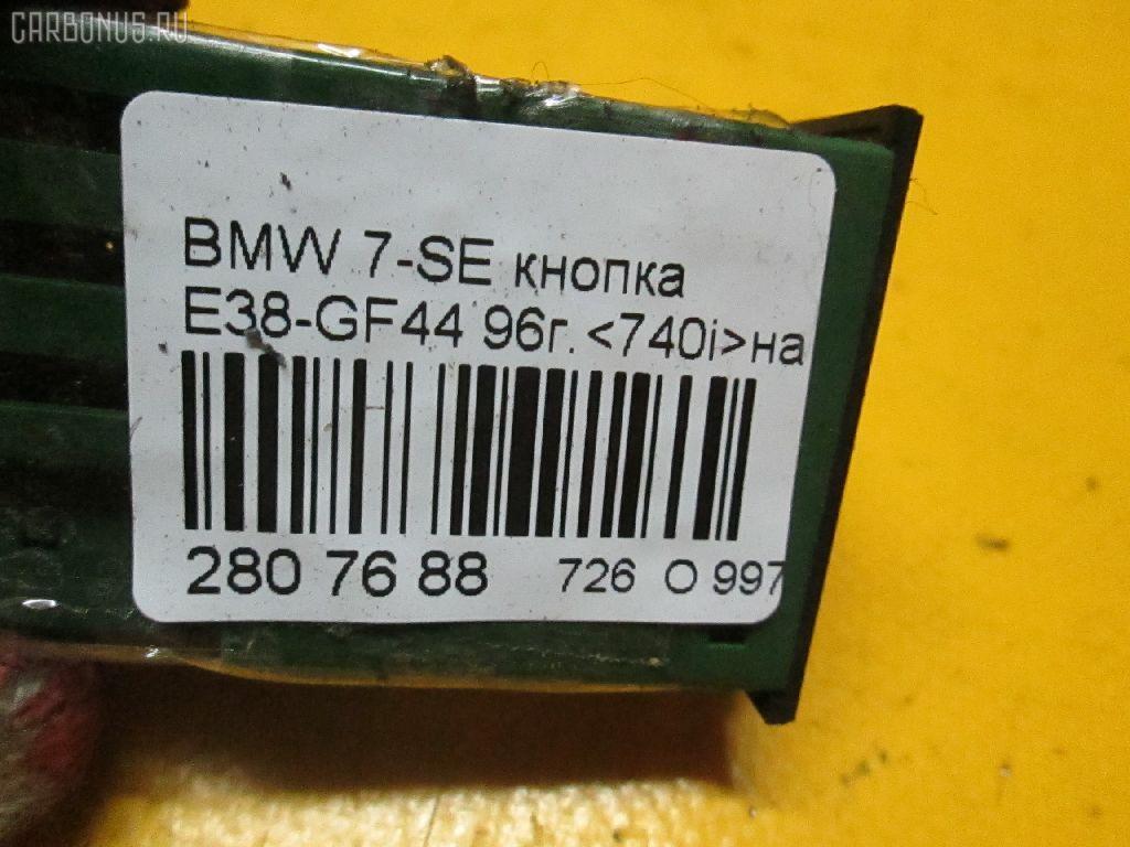Кнопка BMW 7-SERIES E38-GF81 Фото 3