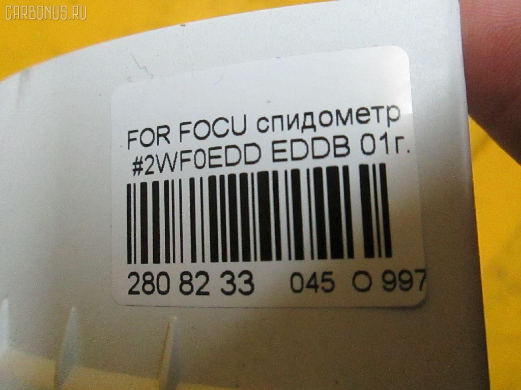 Спидометр FORD FOCUS WF0EDD EDDB Фото 10