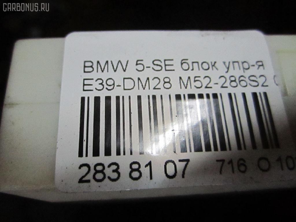 Блок упр-я BMW 5-SERIES E39-DM62 M52-286S2 Фото 7