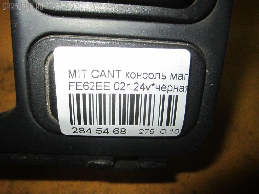 Консоль магнитофона MITSUBISHI CANTER FE62EE Фото 3
