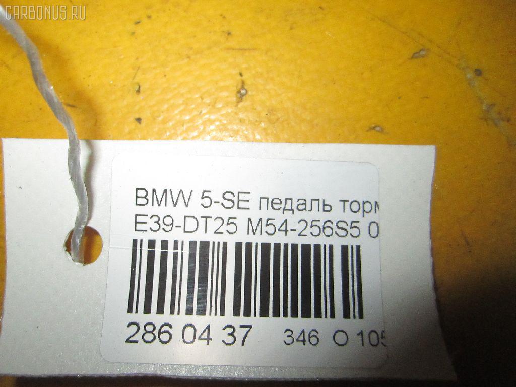 Педаль тормоза BMW 5-SERIES E39-DT42 M54-256S5 Фото 10