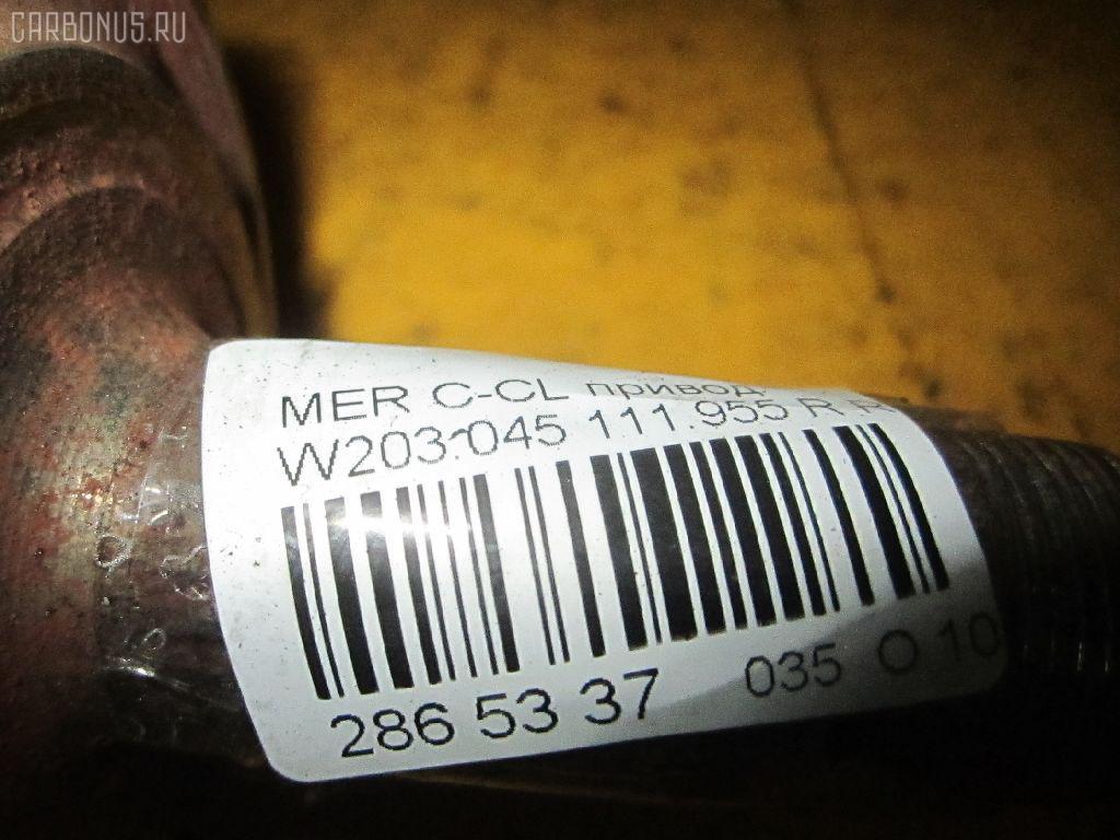 Привод MERCEDES-BENZ C-CLASS W203.045 111.955 Фото 4