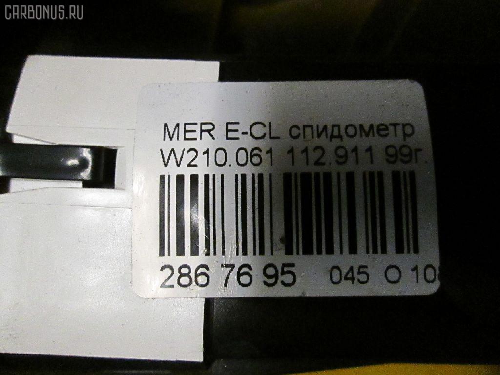 Спидометр MERCEDES-BENZ E-CLASS W210.061 112.911 Фото 7