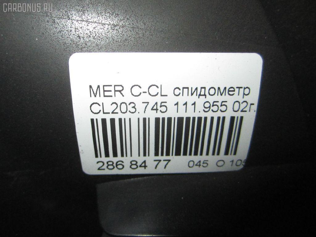 Спидометр MERCEDES-BENZ C-CLASS SPORTS COUPE CL203.745 111.955 Фото 10