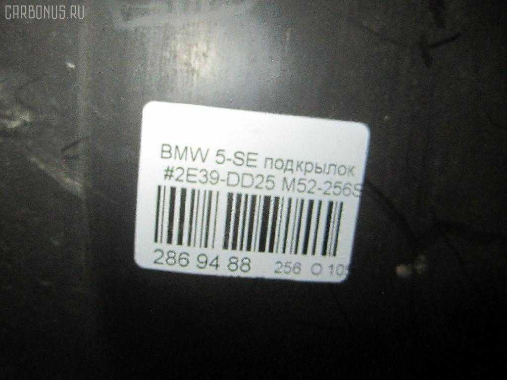 Подкрылок BMW 5-SERIES E39-DD42 M52-256S3 Фото 9