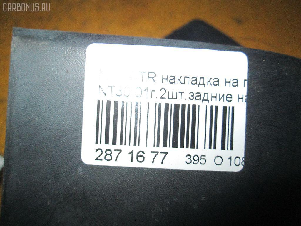 Накладка на порог салона NISSAN X-TRAIL NT30 Фото 8