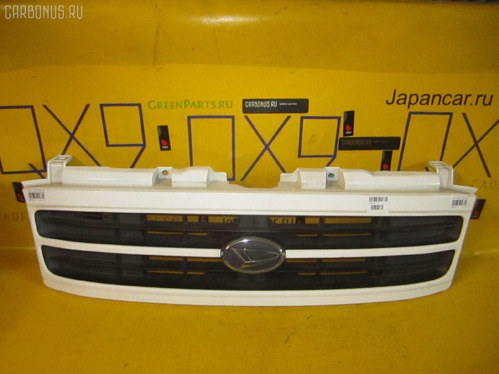 Решетка радиатора DAIHATSU ATRAI7 S221G Фото 1