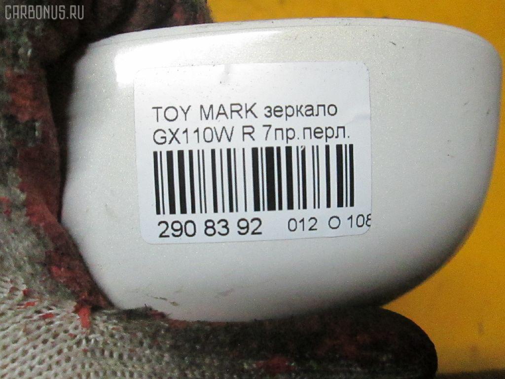 Зеркало двери боковой TOYOTA MARK II BLIT GX110W Фото 3