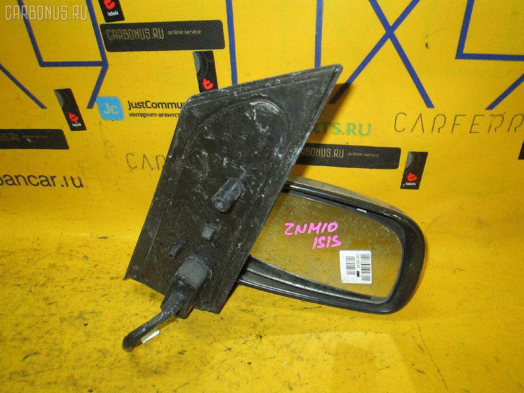 Зеркало двери боковой TOYOTA ISIS ZNM10G Фото 1