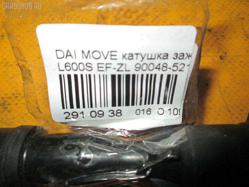 Катушка зажигания DAIHATSU MOVE L600S EF-ZL Фото 2