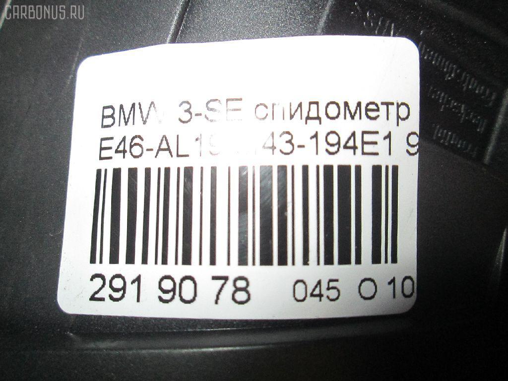 Спидометр BMW 3-SERIES E46-AL32 M43-194E1 Фото 8