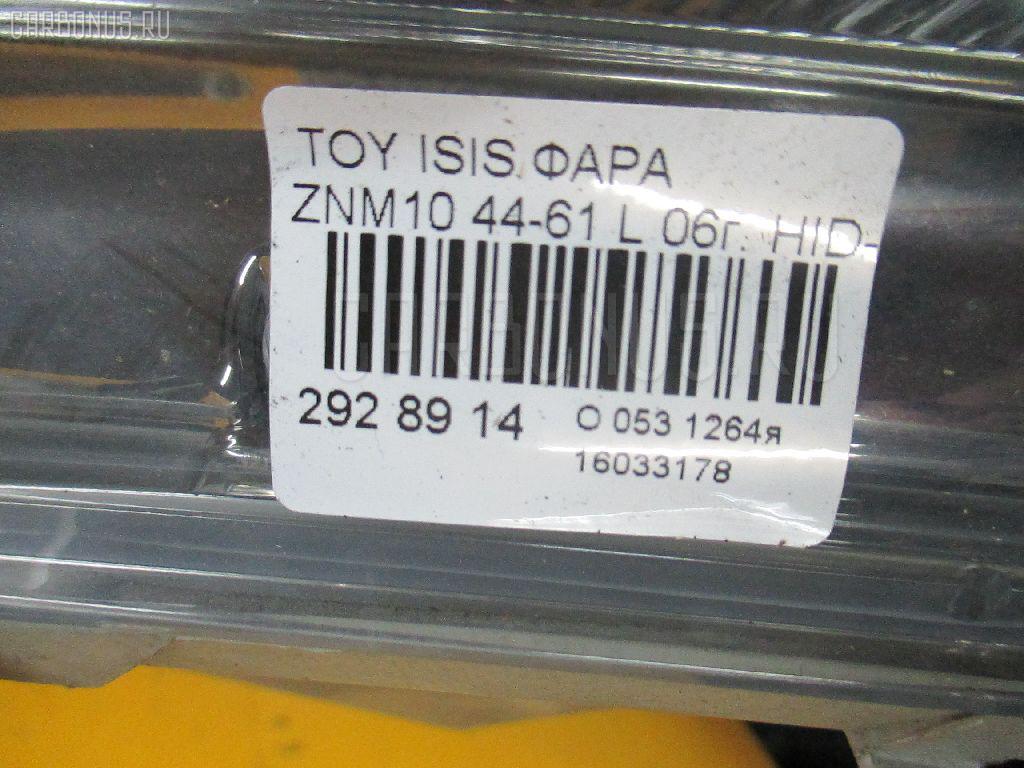 Фара TOYOTA ISIS ZNM10G Фото 3