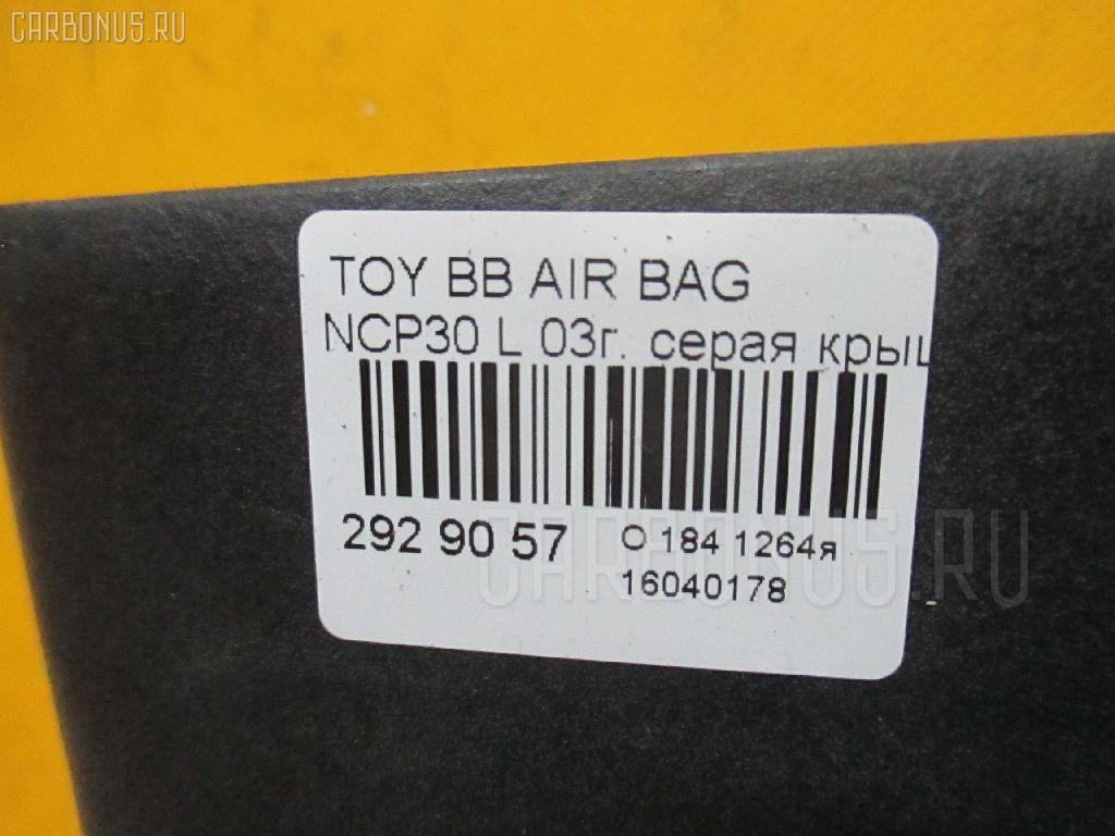 Air bag TOYOTA BB NCP30 Фото 3