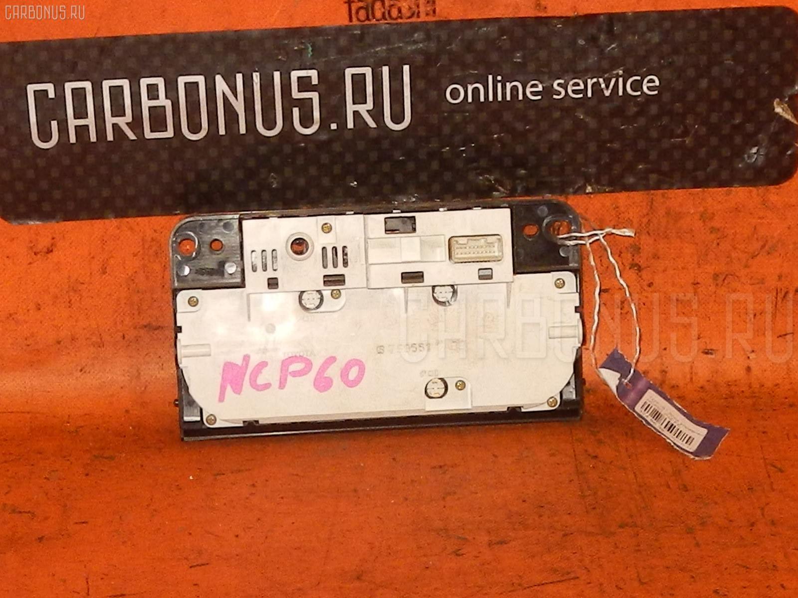 Блок управления климатконтроля TOYOTA IST NCP60 2NZ-FE Фото 1