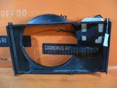 Диффузор радиатора TOYOTA MARK II GX115 1G-FE Фото 3