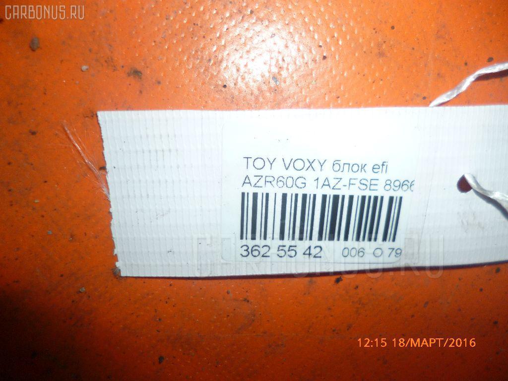 Блок EFI TOYOTA VOXY AZR60G 1AZ-FSE Фото 3