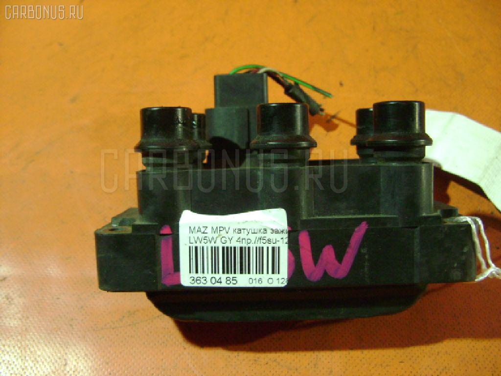 Катушка зажигания MAZDA MPV LW5W GY. Фото 3