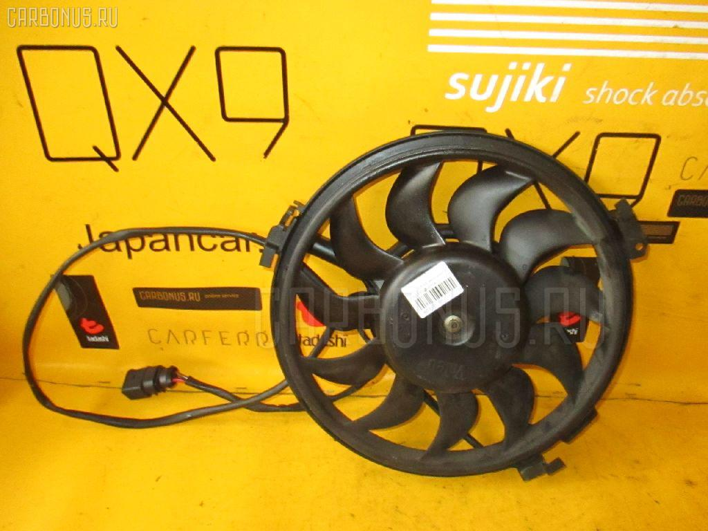 Вентилятор радиатора кондиционера VOLKSWAGEN PASSAT 3BAMXF AMX. Фото 1