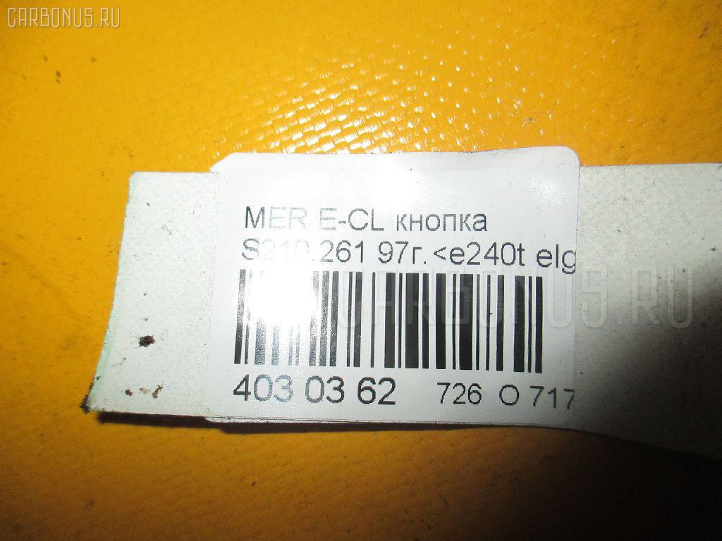 Выключатель концевой MERCEDES-BENZ E-CLASS STATION WAGON S210.261 Фото 3