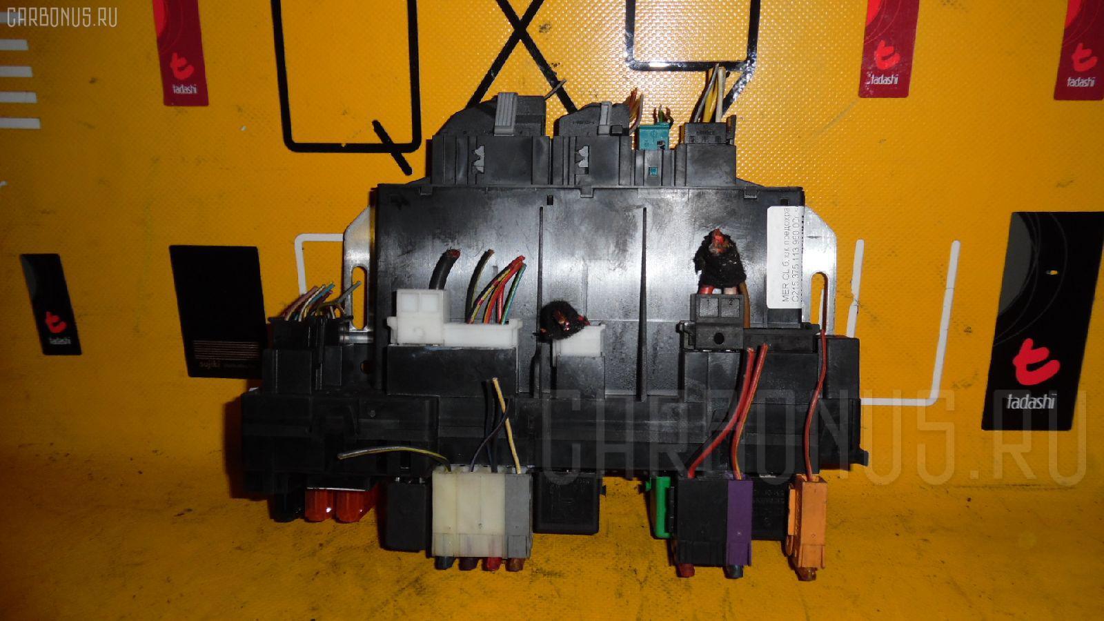Блок предохранителей MERCEDES-BENZ CL-CLASS C215.375 113.960 Фото 2