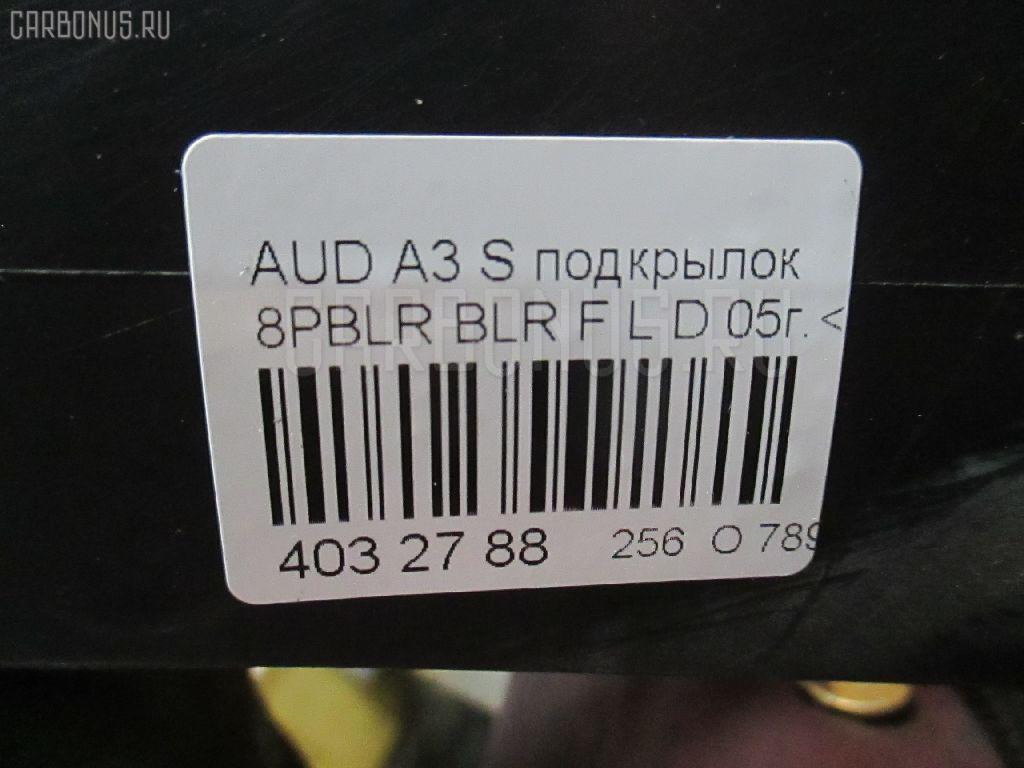 Подкрылок AUDI A3 SPORTBACK 8PBLR BLR Фото 5
