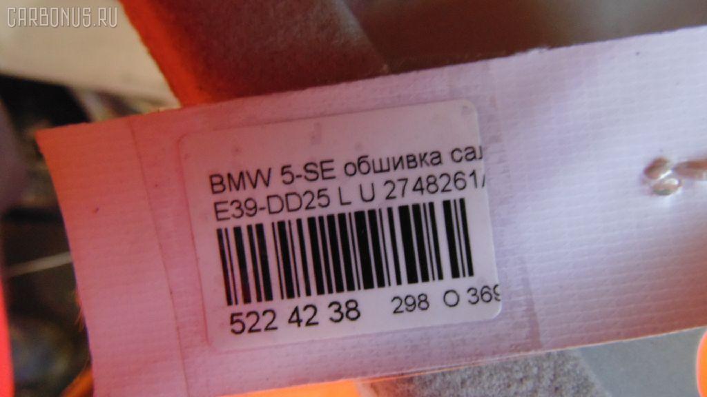 Обшивка салона BMW 5-SERIES E39-DD42 Фото 2