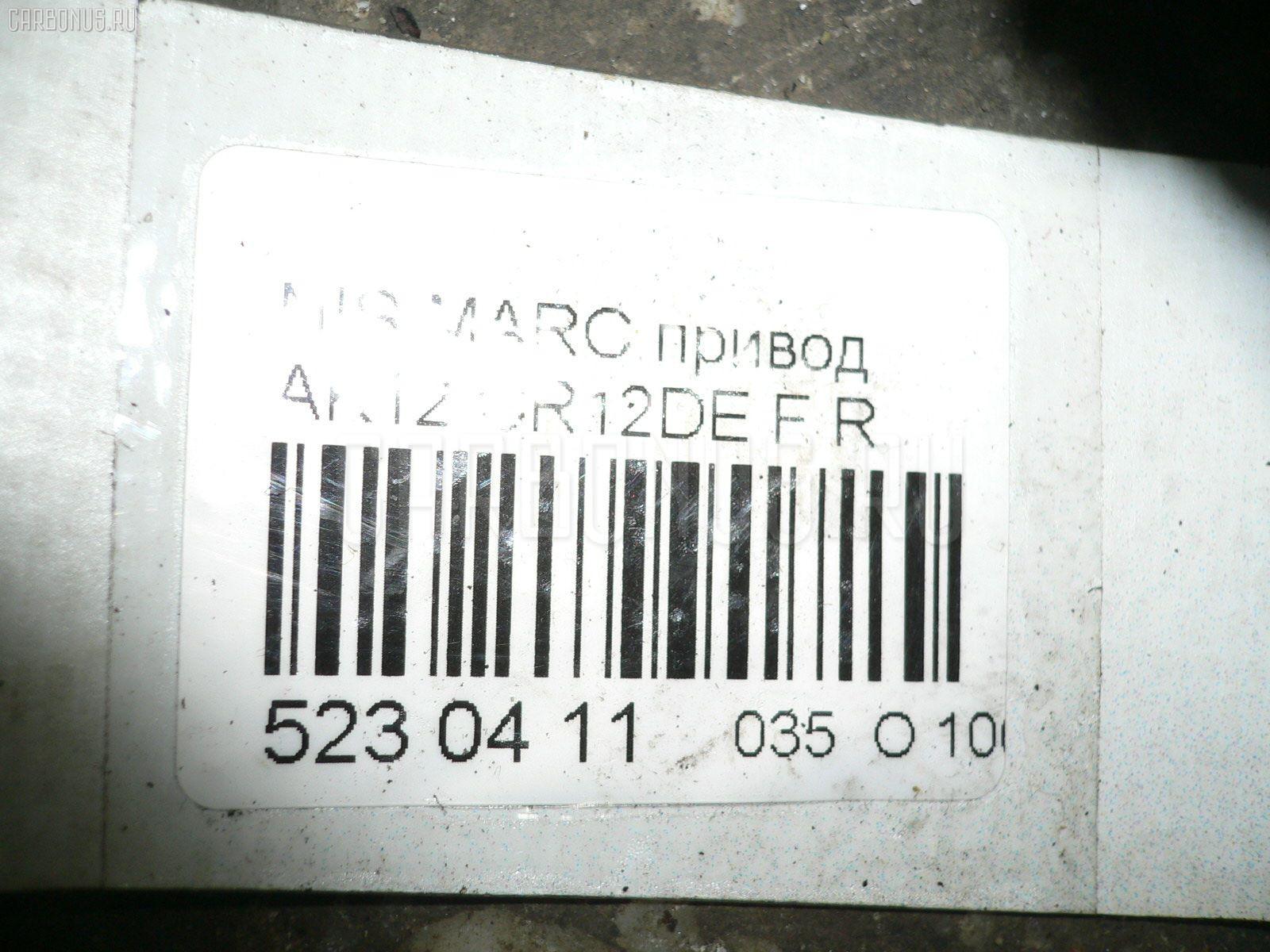 Привод NISSAN MARCH AK12 CR12DE Фото 3